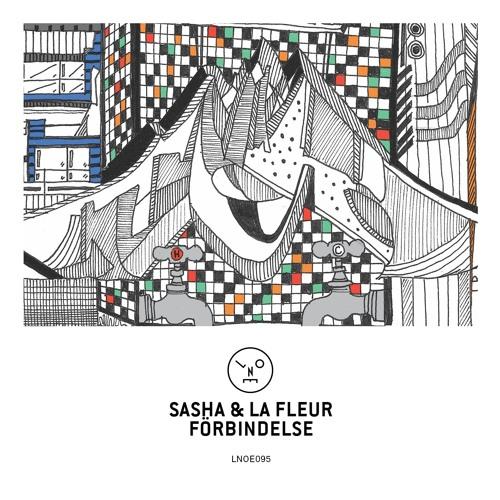 Sasha & La Fleur - Förbindelse EP