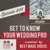 Get to Know Your Wedding Pro - Episode 34 (Jen Lagers, Jen Lagers Makeup, Hair, Styling)