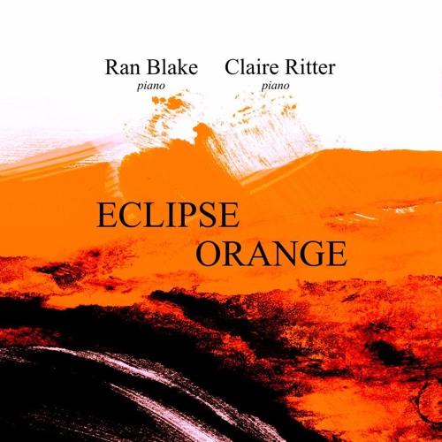 Eclipse Orange - Claire Ritter/Ran Blake