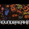 Back Again | Five Nights At Freddy's 2 Song | Groundbreaking