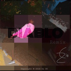 Diablo Remix (Prod. by Young Meat)