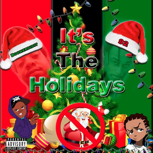 IT'S THE HOLIDAYS (feat. 92)
