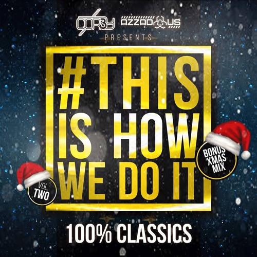 #ThisIsHowWeDoIt Vol.2 - Christmas Bonus Mix