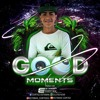 GOOD MOMENTS- ESTEBAN CORTEZ- 19 - 12 - 2018