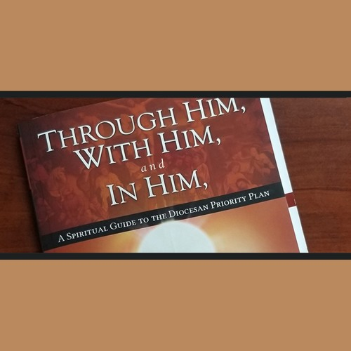 Through Him,  With Him, and In Him