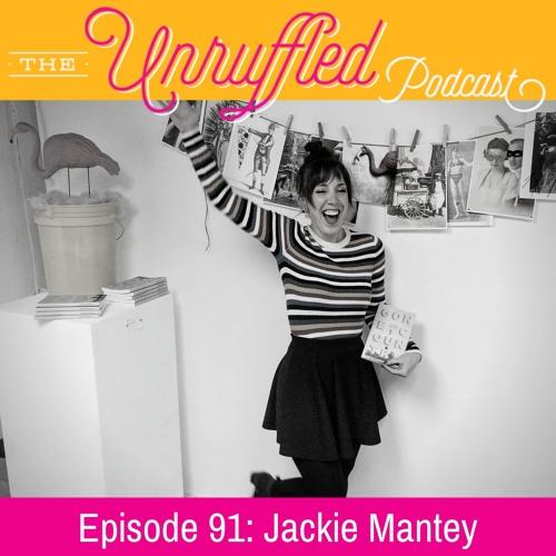 Episode 91 - Jackie Mantey