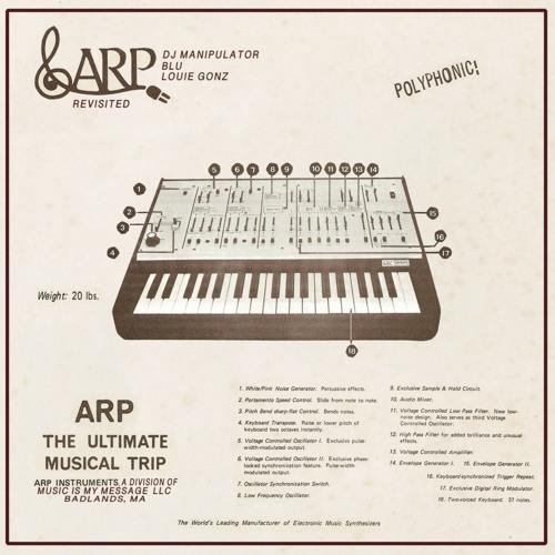 ARP Revisted (feat. Blu & Louie Gonz)