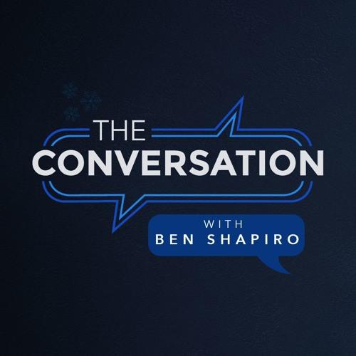 The Conversation Ep. 16: Ben Shapiro