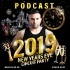 New Year´s Eve 2k19 (Sunshine Productions Special Podcast By Roger Grey)