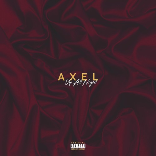 Up All Night by AXEL