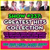 SHOW #237 - Greatest Hits: Live From Las Vegas, Oscars, Infamous Grocery Store Show, and SLUTS