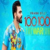 100 100 Wari By Prabh Gill & Mix Singh   Latest Punjabi Songs 2018