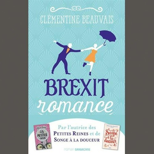 """Clémentine Beauvais, """"Brexit romance"""", éd. Sarbacane"""