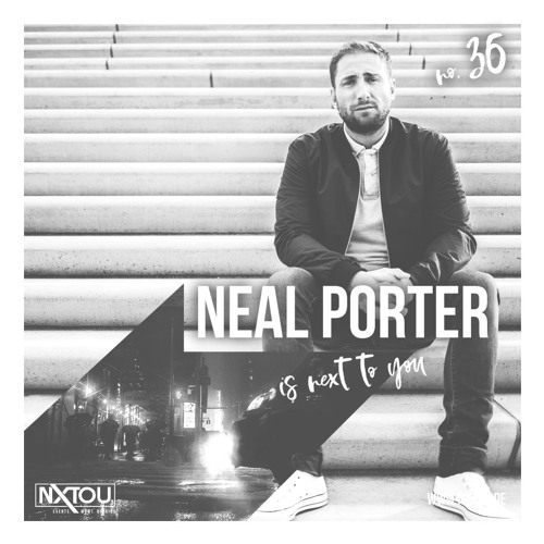 NXTOU Podcast #36 - Neal Porter (GER)