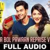 Tenu Na Bol Pawaan | Reprise Version | Asees Kaur | Latest | Full Audio