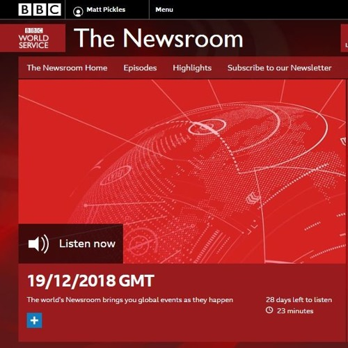 BBC World Service, The Newsroom, 19/12/2018