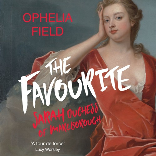 THE FAVOURITE by Ophelia Field, read by Nathalie Buscombe