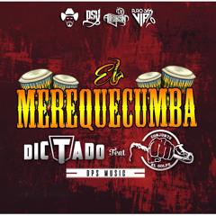 Conjunto El Golpe - El Merequecumba (feat. Dictado) / 2018