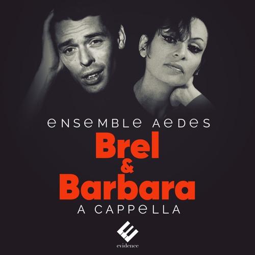 Brel: La Valse À Mille Temps | Ensemble Aedes, Mathieu Romano