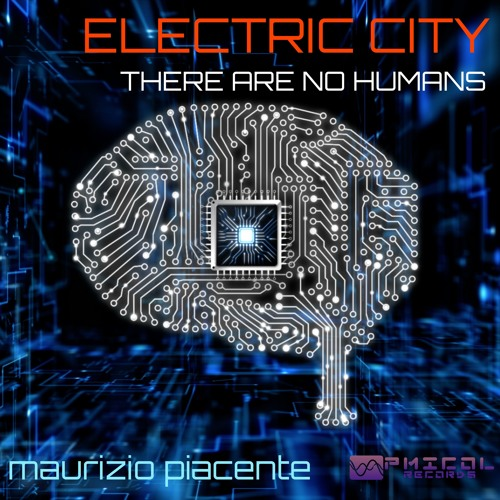Electric City (There Are No Humans) - preview