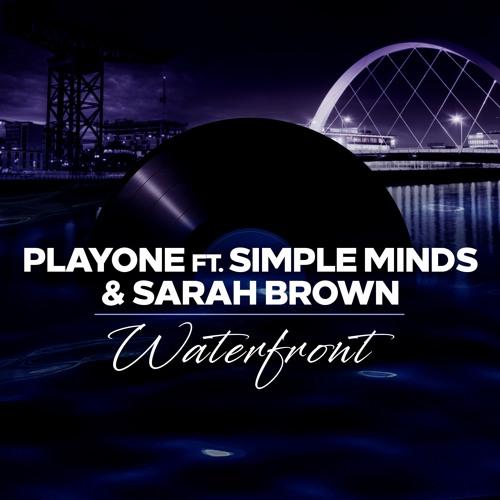 PlayOne Feat. Simple Minds & Sarah Brown - Waterfront (Radio Edit)