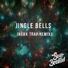 Jingle Bells (noax Trap Remix)