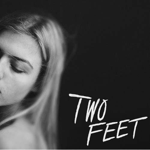Two Feet - Love Is A Bitch [Low pitch]