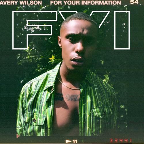 AVERY WILSON FYI EP