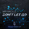 Download Don't Let Go (Original Mix) Mp3