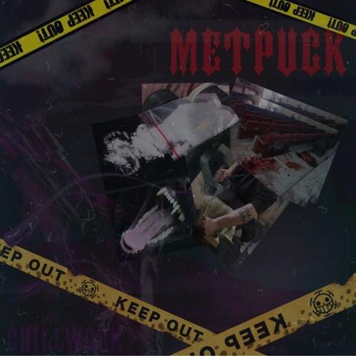 METPUCK (Prod. By PluggyBoi)