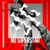 Holker - No Superstar
