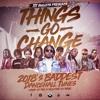 Things Go Change Mixtape, Best of Dancehall 2018