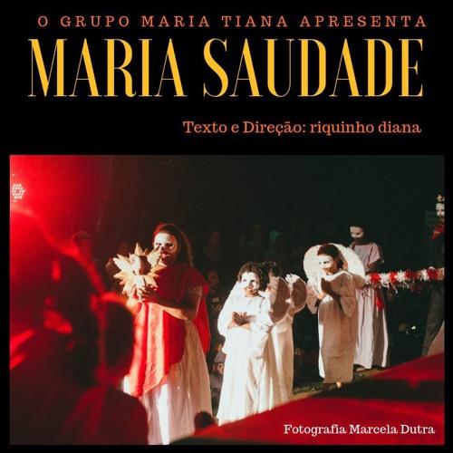 Peça Teatral - Maria Saudade