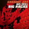 Cassius Jay x Lil Uzi Vert - Big Racks