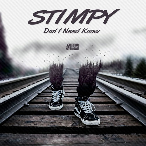 Stimpy - Don't Need Know (EP) 2018