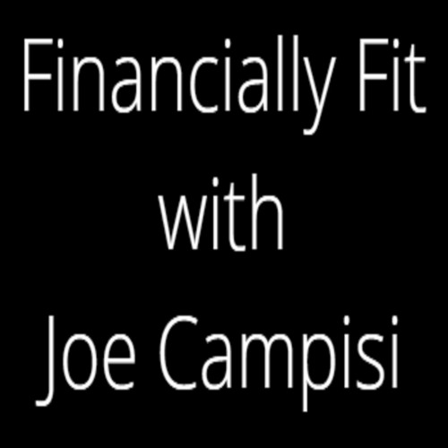 FINANCIALLY FIT 12 - 20 - 18 - -JOE CAMPISI - -2017 TAX CHANGE INFO