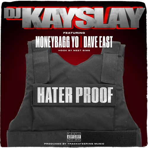 DJ Kay Slay - Hater Proof (feat. Dave East, Moneybagg Yo & Meet Sims)