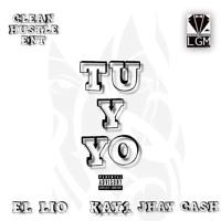 Tu Y Yo - KAY1 FT. EL LIO Y JHAY CASH