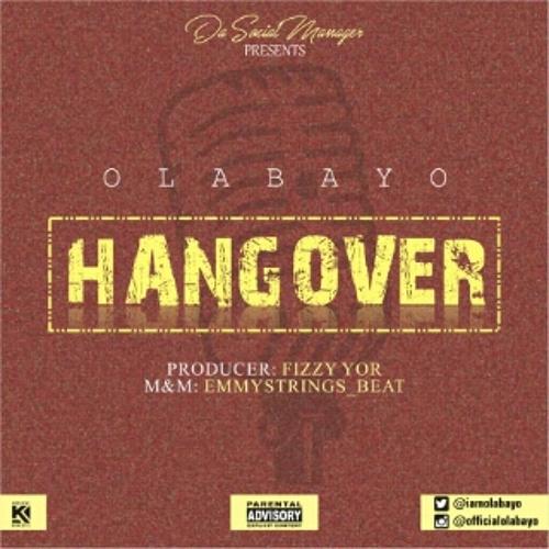 Hangover - Olabayo