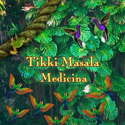 Tikki Masala - Medicina (Icaros Fusion) (Full Album Out Now)