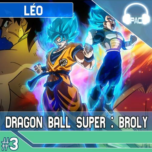 PodminiCast #3 - Dragon Ball Super Movie Broly(sem spoilers)