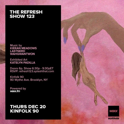 The REFRESH Radio Show # 123 (+ special guest DJ sets from WahGwanTwon & LastNerd)