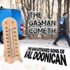 The Gasman Cometh