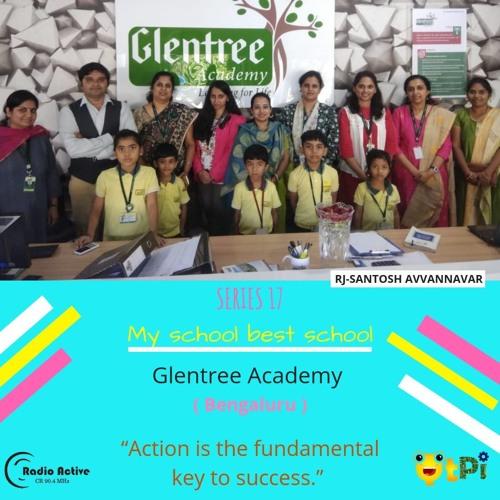 My School Best School Series 17 - Glentree Academy - Sarjapur Campus