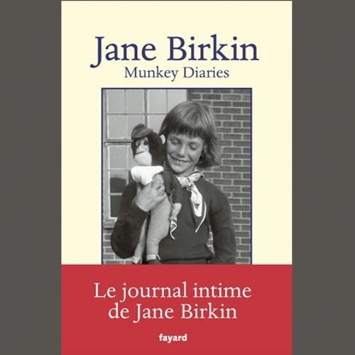 "Jane Birkin, ""Munkey Diaries : 1957 - 1982"", éd. Fayard"
