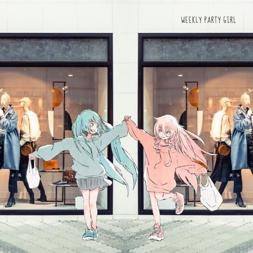 weekly party girl feat. Hatsune miku + IA