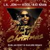 Lil Jon  feat Kool-aid Man - All I Really Want For Christmas (Ruslan Rost & Rakurs Radio Edit)