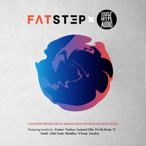 Fatstep x Huge Hype Audio - Artists Showcase (EP) 2018