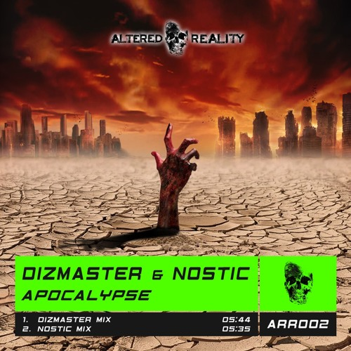 ARR002 Dizmaster & Nostic - Apocalypse OUT NOW!!!