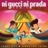 Ni Gucci, Ni Prada Remix - Kenny Man, Sebastian Yatra - DJ Luisfer Extended Mix Free Download Portada del disco